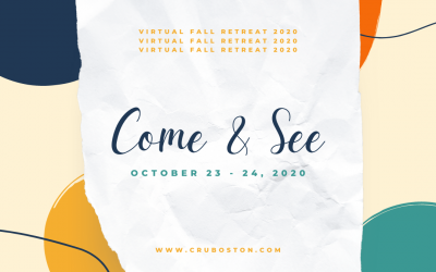 College Student Virtual Fall Retreat 2020: Come and See