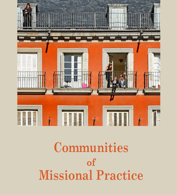 Communities of Missional Practice