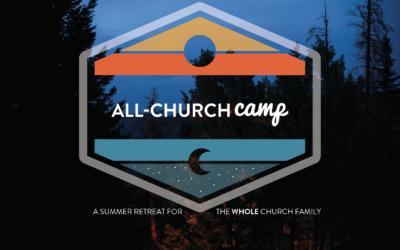 All-Church Camp | AUG 25-29